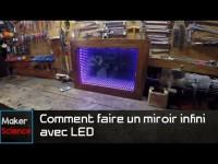 Comment faire un miroir infini avec LED