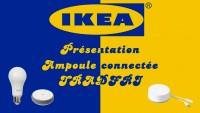 IKEA Tradfri : des ampoules connectées