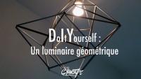 Un luminaire géométrique métallique  | DIY