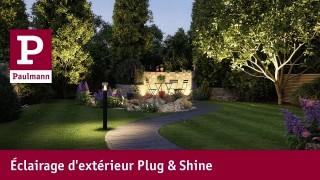 Éclairage d'extérieur pour le jardin avec Plug&Shine