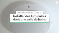 Installer des luminaires dans une salle de bains